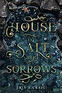 Book Cover: House of Salt and Sorrows