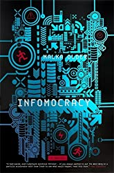 Infomocracy: Book One of the Centenal Cycle by Malka Older
