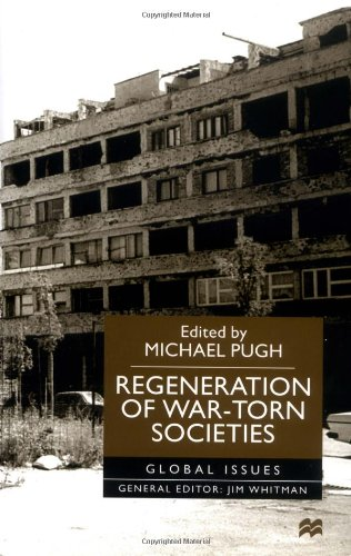 Regeneration of War-Torn Societies (Global Issues)