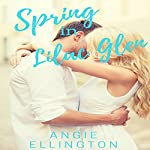 Spring in Lilac Glen: A Moonlit Hearts Romance | Angie Ellington