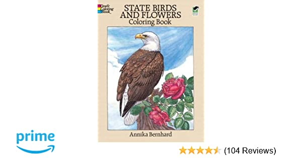 State Birds And Flowers Coloring Book Annika Bernhard 9780486264561 Amazon Books