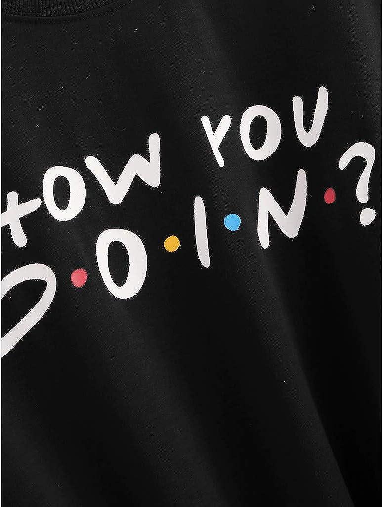 Miuye yuren-Women Elegant Female Sweatshirts Long Sleeve Funny Tees How You Doing Print Tops Round Neck Blouses T Shirts