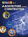 STEAM Jobs You ll Love STEAM Jobs in Architecture and Construction