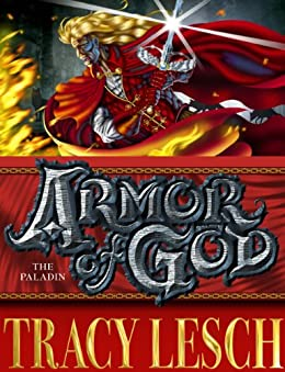 Armor of God: The Paladin by [Lesch, Tracy]