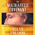 The Machiavelli Covenant | Allan Folsom