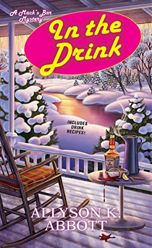 In the Drink (Mack's Bar Mysteries Book 3)