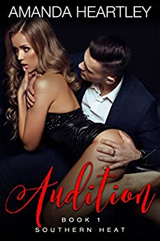 Audition (Southern Heat Book 1) by [Heartley, Amanda]