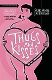 Thugs and Kisses, Sue Ann Jaffarian, 073871089X