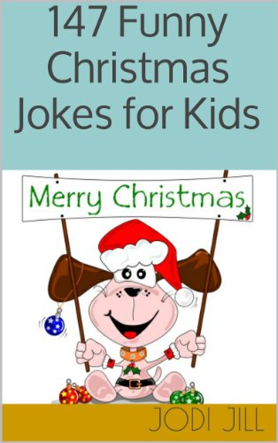 Merry Christmas Jokes.147 Funny Christmas Jokes For Kids Kindle Edition By Jodi