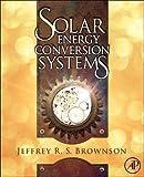 Solar Energy Conversion Systems