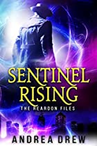 SENTINEL RISING: THE REARDON FILES #1 (GYPSY MEDIUM BOOK 5)