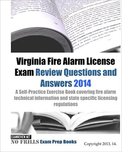 Virginia Fire Alarm License Exam Review Questions and Answers 2014