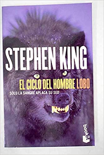 Ciclo del hombre lobo: Amazon.es: Stephen King: Libros