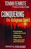 Conquering the Religious Spirit