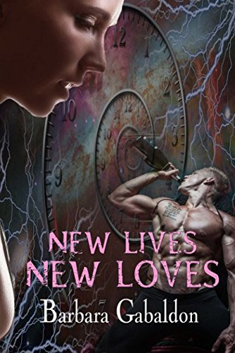 ROMANCE: HISTORICAL TIME TRAVEL ROMANCE: New Lives, New Loves: EROTIC Romantic Short Stories (Scottish Highlander Medieval Romance) PDF