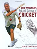 Bob Woolmer's Art and Science of Cricket, Bob Woolmer and Tim Noakes, 1770076581