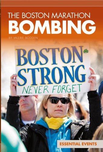 Read Online The Boston Marathon Bombing (Essential Events) PDF