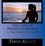 The 12-Minute Weight Loss Program