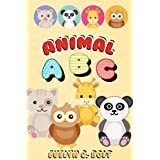ABC: Animal Alphabet Book With Interactive And High Graphical Pictures Best For Children's Early Learning. (CHILDREN EARLY LEARNING, ABC BOOK, ABC FOR KID's, ANIMAL ALPHABETS, ANIMAL ABC, ABC)
