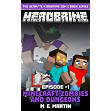 HEROBRINE Episode 1: Minecraft Zombies and Dungeons (Herobrine Comic Book Series)