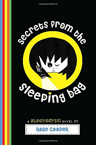 Secrets from the Sleeping Bag: A Blogtastic! Novel (Outlet Bag Sleeping)