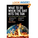 What to Do When The Shit Hits The Fan