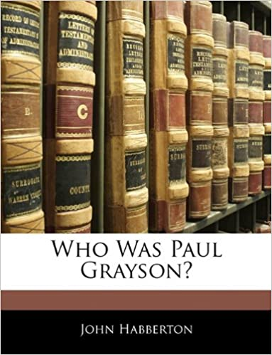 Book Who Was Paul Grayson?