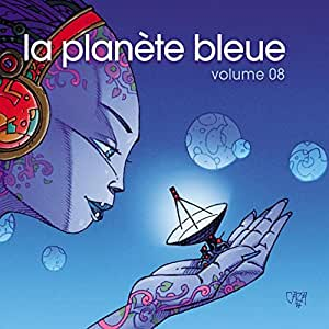 La Planete Bleue, Volume 08