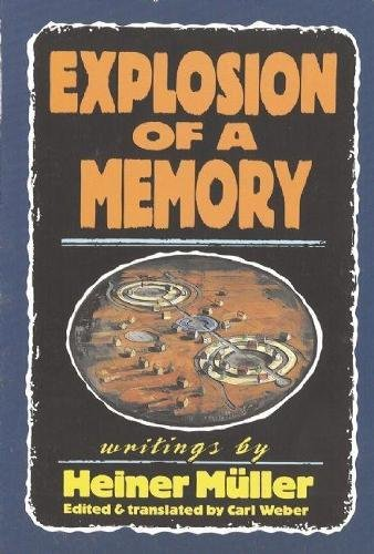Explosion of a Memory (PAJ Books)