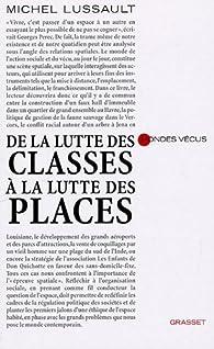 De la lutte des classes à la lutte des places par Michel Lussault