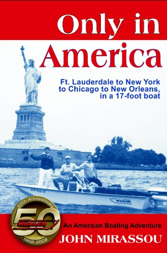 Only In America: An American Boating Adventure
