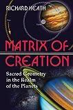Matrix of Creation, Richard Heath, 0892811943