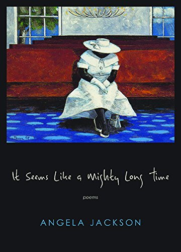 It Seems Like a Strong Long Time: Poems (Triquarterly)