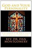 God and Your Personality, Rev. Dan Montgomery, 1482742284