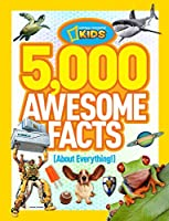 5,000 Awesome Facts (About Everything!) (National Geographic Kids) from National Geographic Children's Books