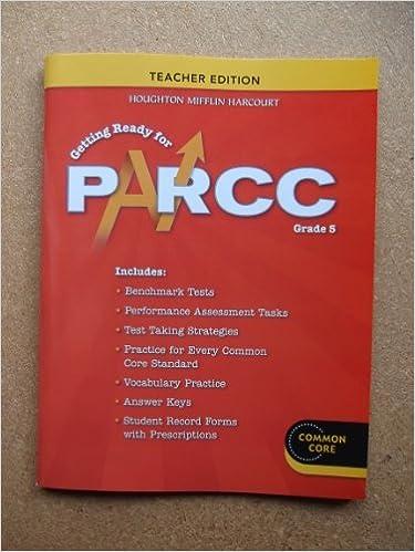 Go Math PARCC Test Prep Teacher Edition Grade