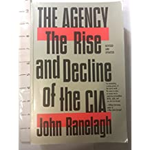 The Agency: The Rise and Decline of the CIA (A Touchstone book)