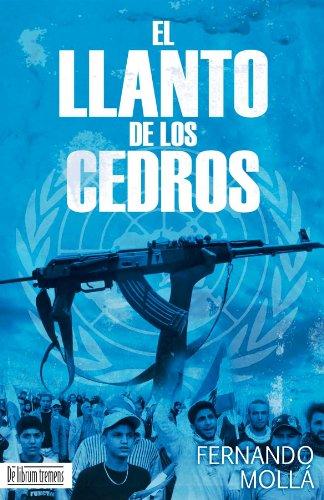 El Llanto de los Cedros (Spanish Edition) by [Mollá, Fernando]