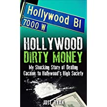 Hollywood Dirty Money II: Cocaine Fame