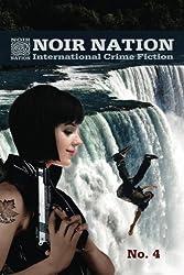Noir Nation No. 4: International Crime Fiction
