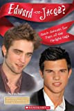 Edward or Jacob?, Scholastic, Inc. Staff and Riley Brooks, 0545248426