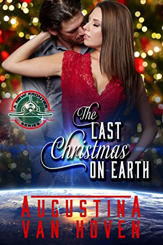 The Last Christmas on Earth (A New Frontier Series Book 0)