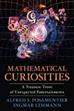 Mathematical Curiosities, Alfred S. Posamentier and Ingmar Lehmann, 1616149310
