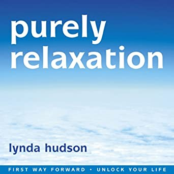 Purely Relaxation: Relax your body, Calm your mind (Audio Download