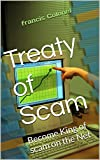 Treaty of Scam: Become King of scam on the Net