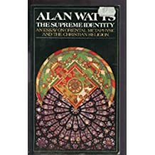 The Supreme Identity by Watts, Alan W.(September 12, 1972) Paperback