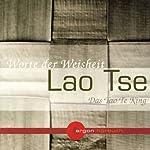 Das Tao Te King. Worte der Weisheit |  Laozi