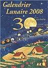 Calendrier lunaire 2008 par Vermot-Desroches