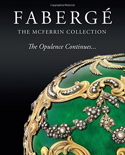 Fabergé: The Mcferrin Collection