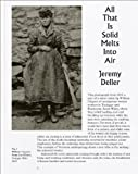 All That Is Solid Melts into Air, Jeremy Deller, 1853323195